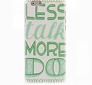 Less Talk More Do Design Hard Case for iPhone 6 Plus
