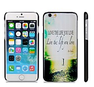 Life Quote Pattern Hard Plastic Back Cover for iPhone 6