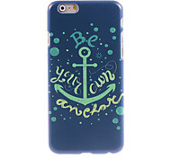 Be Your Own Anchor Design Hard Case for iPhone 6 Plus