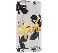 Believe Design Hard Case for iPhone 6