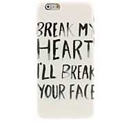 Break Your Face Design Hard Case for iPhone 6