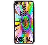 Keep Calm and Be Original Design Aluminum Case for iPhone 5C