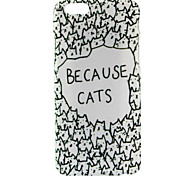Because Cats Pattern Case for iPhone 6