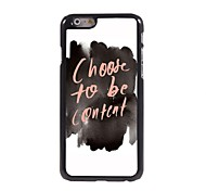 Choose To Be Content  Aluminum Case for iPhone 6