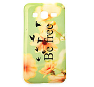 Be Free Painting TPU Case for Samsung Galaxy Ace 4 G357FZ