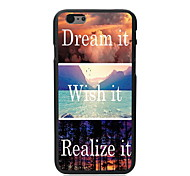 Dream it and Wish it, Realize it Design PC Hard Case for iPhone 6