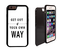 Get Out of You Own Way Design 2 in 1 Hybrid Armor Full-Body Dual Layer Shock-Protector Slim Case for iPhone 6
