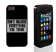 Don't Believe Everything You Think Design 2in1 Hybrid Armor Full-Body Dual Layer Shock-Protector Slim Case foriPhone5/5S