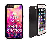 Keep Calm and Make A Change Design 2 in 1 Hybrid Armor Full-Body Dual Layer Shock-Protector Slim Case for iPhone 6