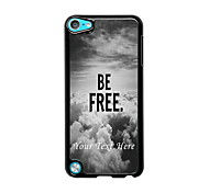 Personalized Phone Case - Be Free Design Metal Case for iPod Touch 5