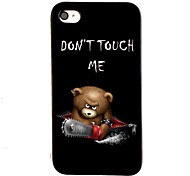Do Not Touch Me Bear Pattern PC Material Phone Case for iPhone 4/4S